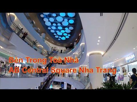 Khám Phá Bên Trong Toà Nhà AB Central Square Nha Trang
