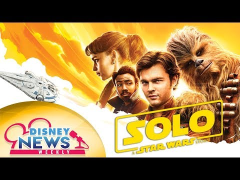 New Solo Trailer and Info on Next Pixar Short! - Disney News Weekly 107