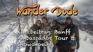 #12 - Banff Ambassedor Tour & Snowshoeing in Sunshine Village, Banff, Alberta, Kanada