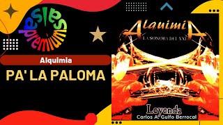 PA LA PALOMA por ALQUIMIA - Salsa Premium