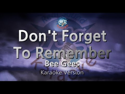 Bee Gees-Don't Forget To Remember (Melody) (Karaoke Version) [ZZang KARAOKE]