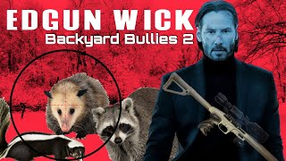 Backyard Bullies 2 - Revenge is Best Served as a Stew! Pest Control with EDgun Leshiy