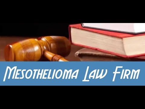 Mesothelioma Law Firm  YouTube