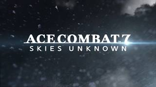 ACE COMBAT 7: SKIES UNKNOWN Paris Games Week Trailer