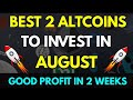 (Hindi) Top 2 Coins to invest in August | Short term