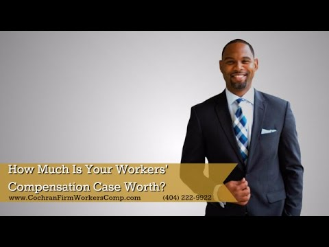 workers'-compensation-lawyer-atlanta-|-how-much-is-your-workers'-compensation-case-worth?