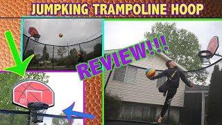 JUMPKING TRAMPOLINE BASKETBALL HOOP REVIEW!!!