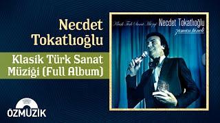 Klasik Türk Sanat Müziği - Necdet Tokatlıoğlu -Ödül almış 14 Eser