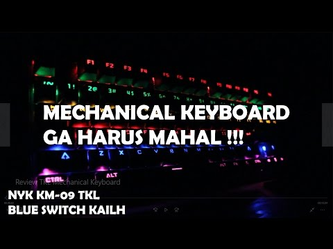 Mechanical Keyboard Ga Harus Mahal !! Review NYK KM-09 TKL Mechanical Keyboard
