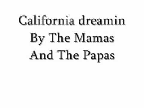 California Dreamin -The Mamas And Papas Lyrics