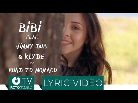BiBi feat. Jimmy Dub & KLYDE - Road to Monaco (Lyric Video)