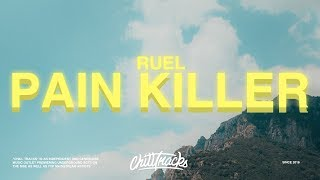 RUEL – Painkiller (Lyrics)