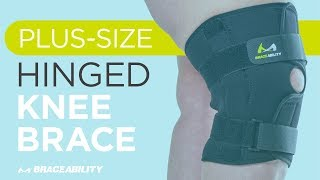 Bariatric Plus Size Knee Brace With Hinges for Arthritis & Meniscus Tears by BraceAbility