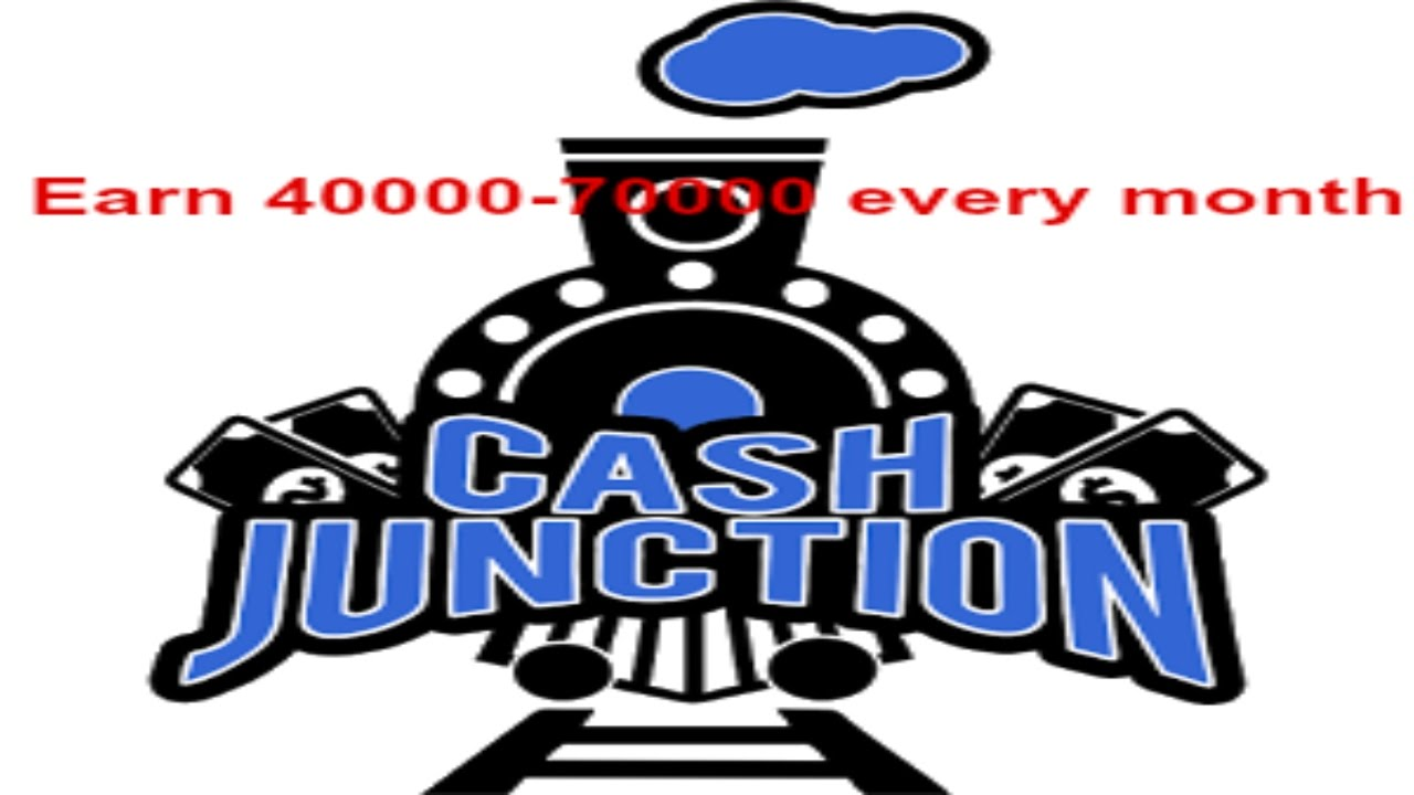 How To Earn Money From Cash Junction In Hindi (earn 40000 To 70000 Rupees  Every Month)