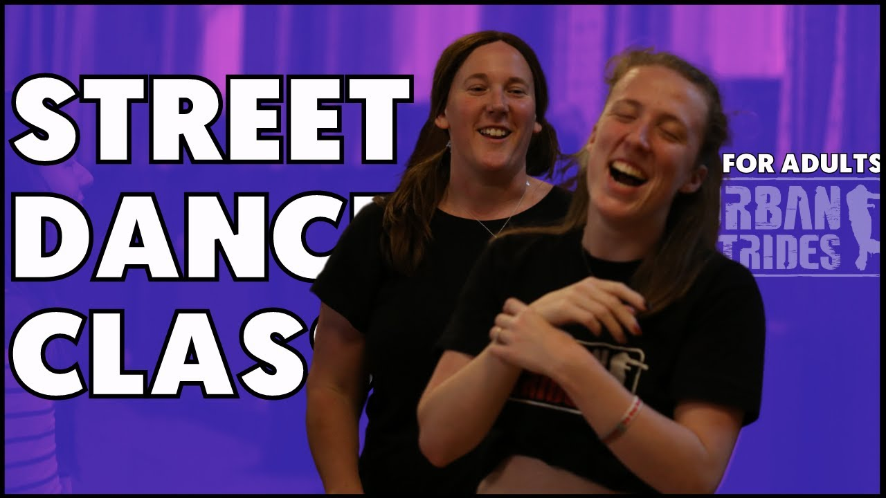 Are not adult street dance classes brilliant