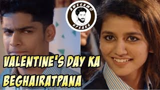 VALENTINE'S DAY KA BEGHAIRATPANA | AWESAMO SPEAKS