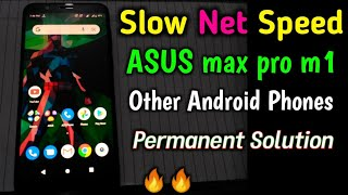 Asus Max Pro M1 Slow Internet Problem Solution, asus zenfone max android slow jio speed solution