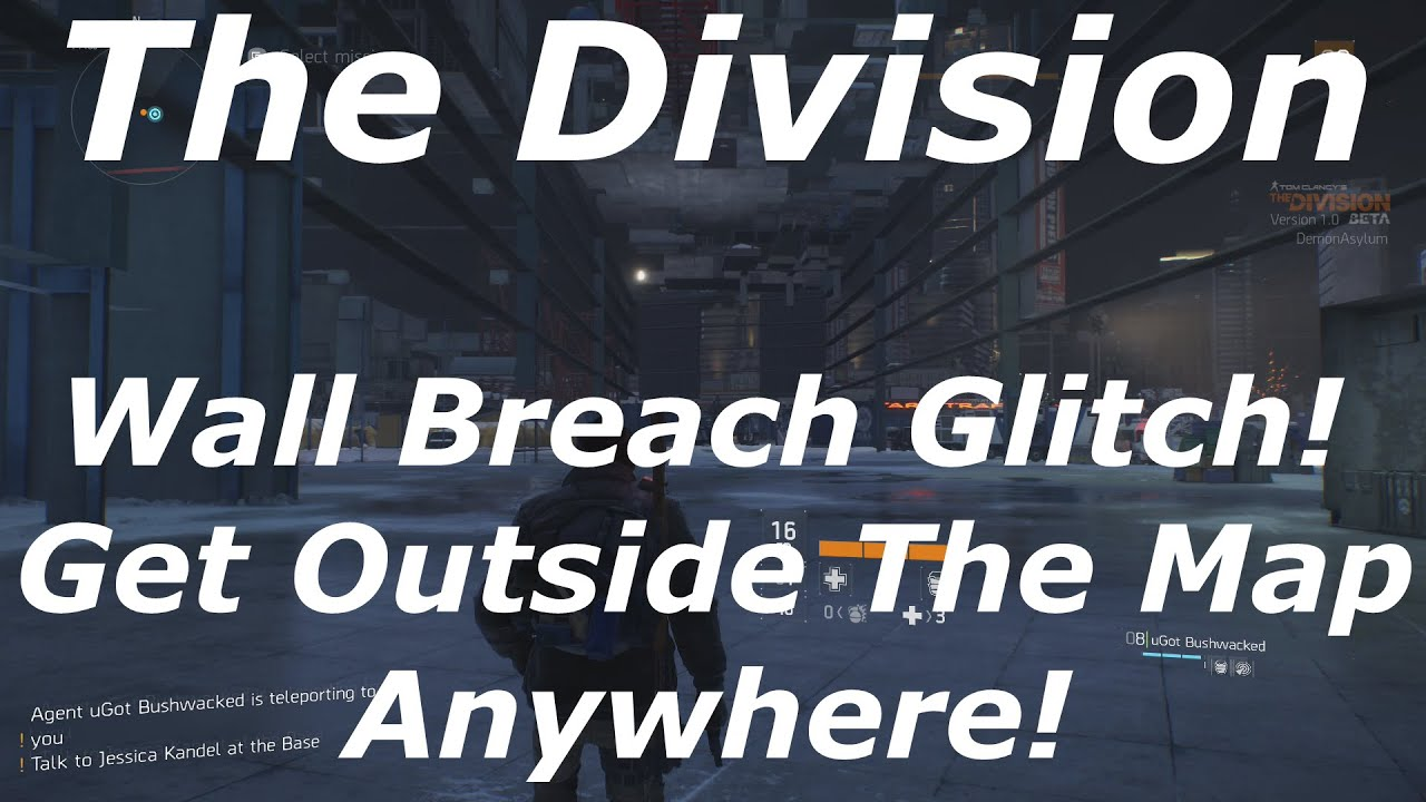 the division wall breach glitch out of the map anywhere the