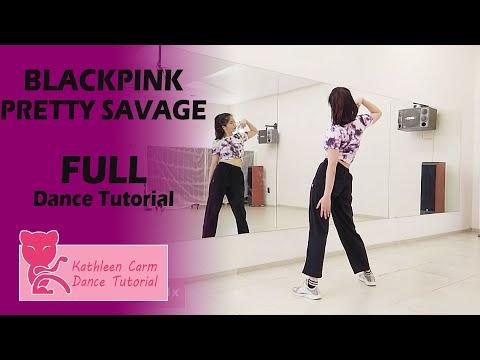 BLACKPINK 블랙핑크 - Pretty Savage FULL Dance Tutorial | Mirrored + Slow music