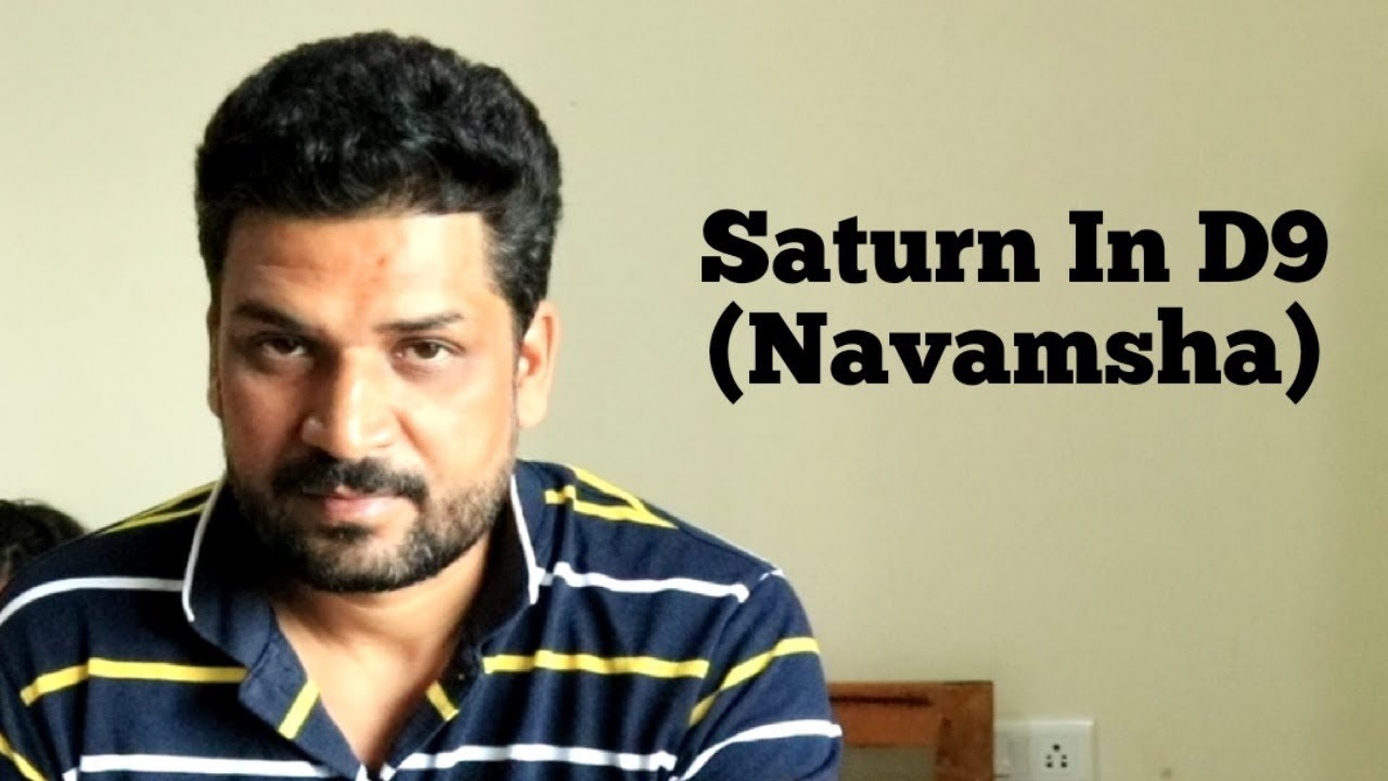 Saturn in Navamsha Chart || Saturn In Navamsa D9 Chart In