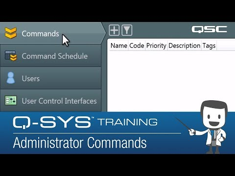 Q-SYS: Administrator & Configurator - Part B (Administrator Commands) 2019