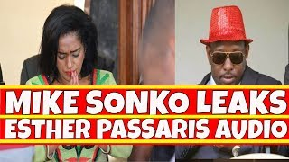 Rattled Mike Sonko Leaks Esther Passaris Audio Extorting Money Using Raila Odinga's name