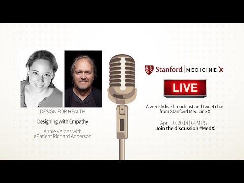 Stanford MedX Live! April 10, 2014 - Designing with empathy