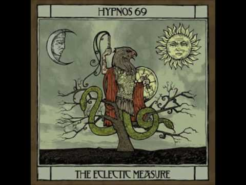 Клип Hypnos 69 - The Eclectic Measure