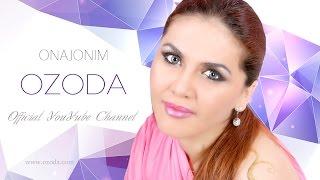Ozoda - Onajonim ! (Official Channel)