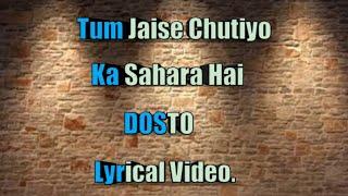 Tum Jaise Chutiyo Ka Sahara Hai Dosto | Lyrics | Song By: Rajeev Raja | Yaro Ne Mere Vaste | FRIENDS