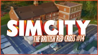 SimCity #14 - The British Red Cross DLC
