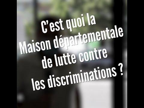 C'est quoi la Maison départementale de lutte contre les discriminations ?