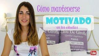 Cómo mantenerse motivado: estudio y trabajo / Nisabelt