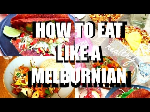 Eat Like A Melburnian (Healthy Version) | Jenny Zhou