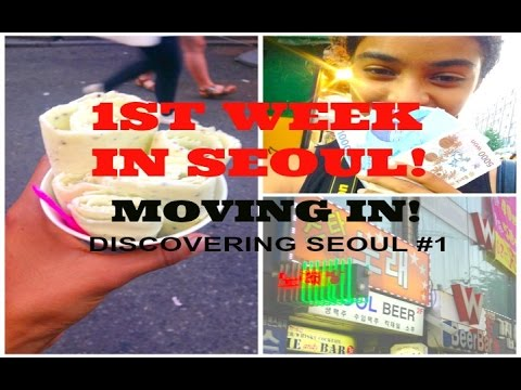 Discovering Seoul #1| MOVING IN, 1st week