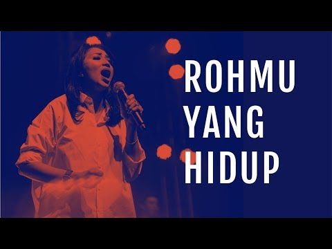 Roh-Mu Yang Hidup (Live) - JPCC Worship