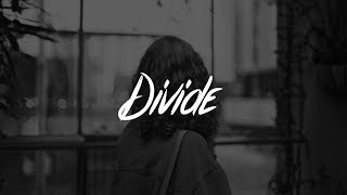 Bastille - Divide (Lyrics)
