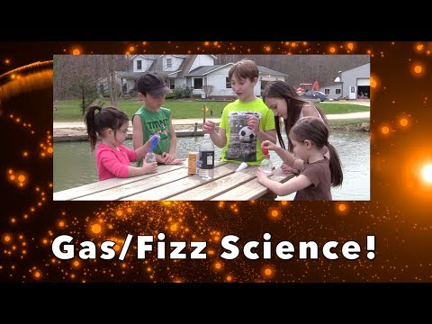 Gas and Fizz Science Experiments