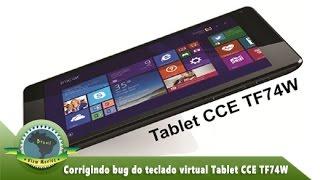 Corrigir bug do teclado virtual pequeno do Tablet CCE TF74W