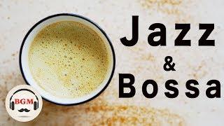 RELAXING CAFE MUSIC - JAZZ & BOSSA NOVA MUSIC For Study, Work