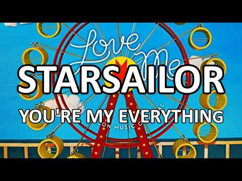 starsailor---you're-my-everything-(lyrics)-hd