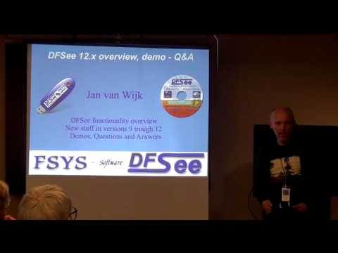 Session 03 - DFSee 12.x Overview, Demo And Q&A - By Jan Van Wijk