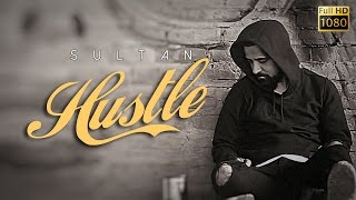 Sultan - Hustle | Inspirational Song