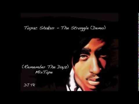 Tupac Shakur - The Struggle By DJ TK