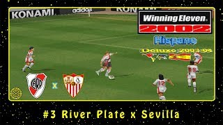 Winning Eleven 2002: Hispano Deluxe 2003/2004 (PS1) #3 River Plate x Sevilla