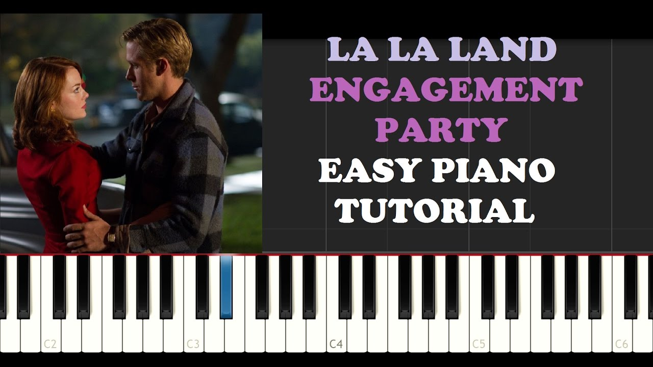 la la land engagement party easy piano tutorial youtube. Black Bedroom Furniture Sets. Home Design Ideas
