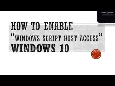 How to enable windows script host access in windows 10 youtube how to enable windows script host access in windows 10 ccuart Choice Image