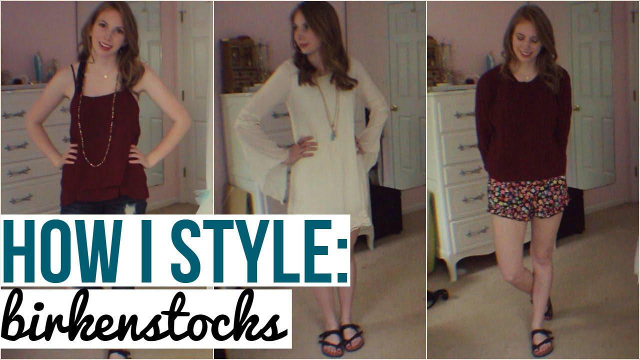 dea744f3291 How I Style  Birkenstocks - YouTube