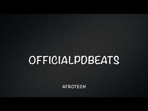 Afrotech by Official PDBeats