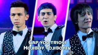 Gap yoq triosi - Hojiboy Tojiboyev | Гап йук триоси - Хожибой Тожибоев